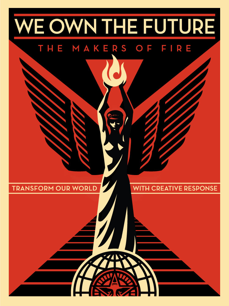 """We Own the Future"" Artwork by Shepard Fairey"